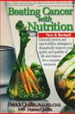 Beating Cancer with Nutrition, Patrick Quillin and Noreen Quillin, 0963837249