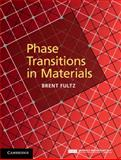 Phase Transitions in Materials, Fultz, Brent, 1107067243