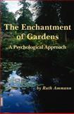 The Enchantment of Garden, Ruth Ammann, 3856307249