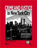Crime and Justice in New York City, John Jay College of the City University of New York Staff, 0072897244