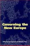 Governing the New Europe 9780822317241