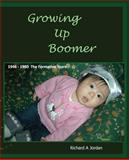 Growing up Boomer, Richard Jordan, 1499107242