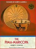 The Pima-Maricopa, Henry F. Dobyns, 1555467245