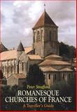 Romanesque Churches of France, Peter  Strafford, 1900357240