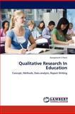 Qualitative Research in Education, Ganpatsinh S. Patel, 3847317245