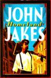 Homeland, John Jakes, 0385417241