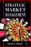 Strategic Market Management, Aaker, David A., 0470317248
