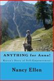 ANYTHING for Anna!, Nancy Ellen, 1494767244
