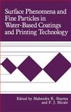 Surface Phenomena and Fine Particles in Water-Based Coatings and Printing Technology 9780306437243