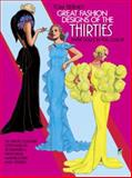 Great Fashion Designs of the Thirties Paper Dolls, Tom Tierney, 0486247244