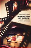 Anagrams of Desire : Angela Carter's Writing for Radio, Film, and Television, Crofts, Charlotte, 0719057248