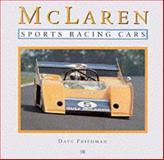 McLaren Sports Racing Cars, Dave Friedman, 0760307245