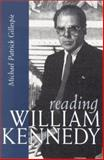 Reading William Kennedy, Gillespie, Michael Patrick, 0815607245