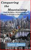 Conquering the Mountaintop : God, Religion, Unity and Africans in the Americas, James, Gatty, 0978687248