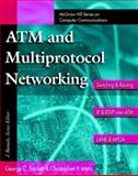 ATM and Multiprotocol Networking, Sackett, George C. and Metz, Christopher, 0070577242