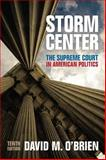 Storm Center : The Supreme Court in American Politics, O'Brien, David M., 0393937240