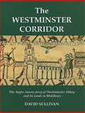 The Westminster Corridor, Helen F. Sullivan, 0948667249