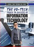 The Vo-Tech Track to Success in Information Technology, Terry Teague Meyer, 1477777245