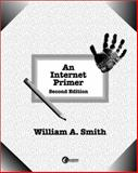 An Internet Primer, Smith, William A., 0072927240