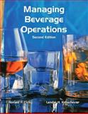 Managing Beverage Operations, Cichy, Ronald F. and Kotschevar, Lendal H., 0133097242