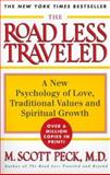 The Road Less Traveled Set : A New Psychology of Love, Traditional Values, and Spiritual Growth, Peck, M. Scott, 0684847248