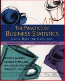 The Practice of Business Statistics Companion Chapter 16 Chapter 16 : Nonparametric Tests, Moore, David and Duckworth, William M., II, 0716757249