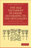 The Old Testament in Greek According to the Septuagint, , 1108007244