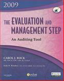The Evaluation and Management Step: an Auditing Tool 2009 Edition, Buck, Carol J., 1416067248