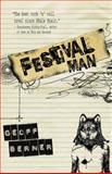 Festival Man, Geoff Berner, 1459707249