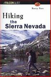 Hiking the Sierra Nevada, Barry Parr, 1560447249