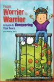 From Worrier to Warrior, Dan Peters, 1935067249
