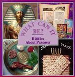 Riddles about Passover, Susan C. Poskanzer, 0671727249