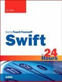 Swift in 24 Hours, B. J. Miller, 067233724X