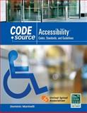 Code Source Accessibility : Codes, Standards, and Guidelines, International Code Council Staff and Marinelli, Dominic, 1111037248