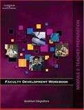 Faculty Development Workbook Module 2 : Teacher Preparation, Solomon, Amy and Quantum Integrations Staff, 1418037249