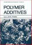 Polymer Additives, Kresta, Jiri E., 1461297249