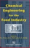 Chemical Engineering for the Food Industry, Pyle, D. Leo and Fryer, Peter J., 1461367247