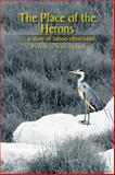 The Place of the Herons, Patricia Herington, 1481787241