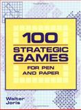 100 Strategic Games for Pen and Paper, Walter Joris, 1844427242