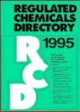 Regulated Chemicals Directory 1995, ChemADVISOR Inc. Staff, 0471287245