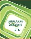 Language Culture and Communication in the U. S., Glick, Douglas, 075756724X