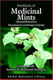Handbook of Medicinal Mints (Aromathematics) : Phytochemicals and Biological Activities, Beckstrom-Sternberg, Stephen M. and Duke, James A., 0849327245