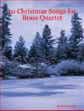 10 Christmas Songs for Brass Quartet, Simmons, Kevin, 141161724X