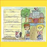 The Elementary Adventures of Charlie and Dino, Rooster Springs Elementary, 1438997248