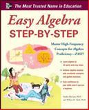 Easy Algebra Step-by-Step, McCune, Sandra Luna and Clark, William D., 007176724X