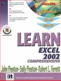 Learn Excel 2002 Comprehensive, Preston, John and Preston, Sally, 0130097241