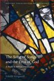 The Song of Songs and the Eros of God : A Study in Biblical Intertextuality, Kingsmill, Edmée, 0199577242