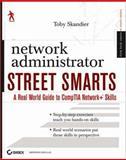 Network Administrator Street Smarts, Toby Skandier, 0470047240