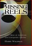 Missing Reels 9780786407248