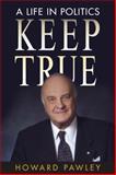 Keep True, Howard Pawley, 0887557244